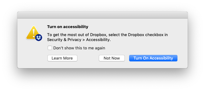 Solved: Mac client keeps asking to turn on accessibility - Dropbox